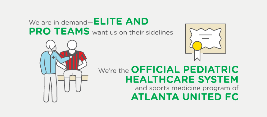 We're the official pediatric healthcare system and sports medicine program of Atlanta United FC.